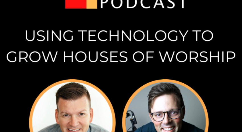 Using Technology To Grow Houses Of worship