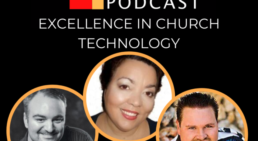 Excellence in Church Technology